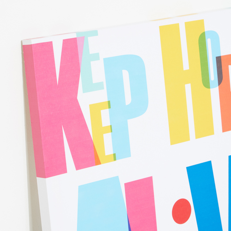 Keep Hope Alive Printed Canvas